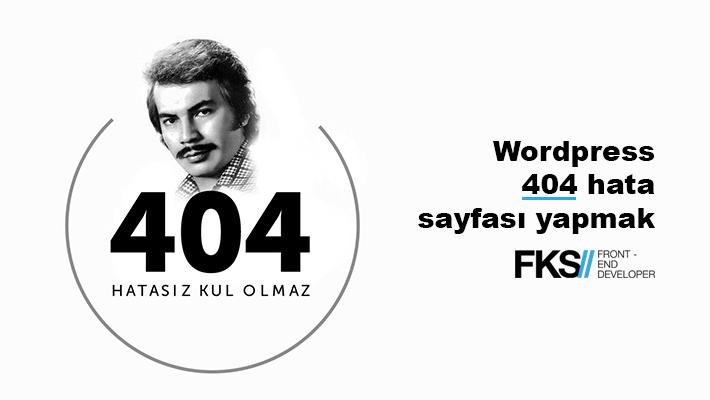 WordPress 404 sayfası yapmak