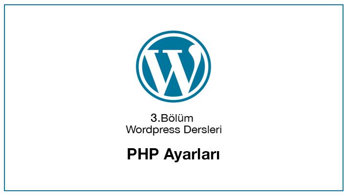 WordPress PHP Ayarları