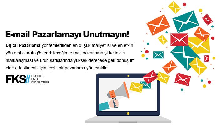 E-mail Pazarlamayı Unutmayın!