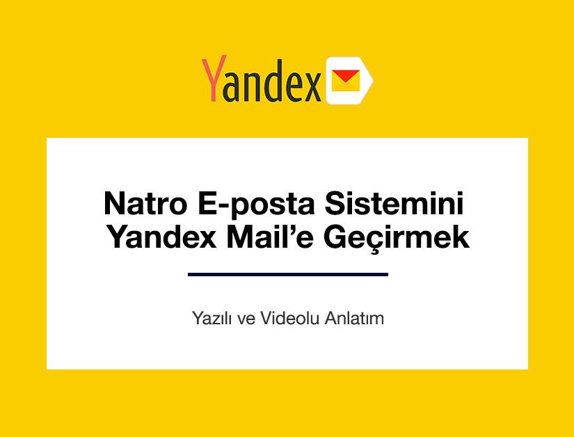 Natro E-posta Sistemini Yandex Mail'e Geçirmek